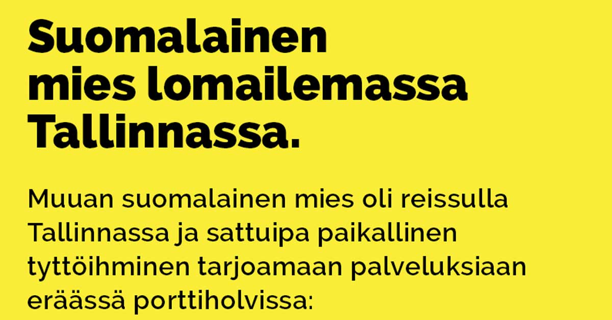 Vitsit: Suomalainen mies lomailemassa Tallinnassa