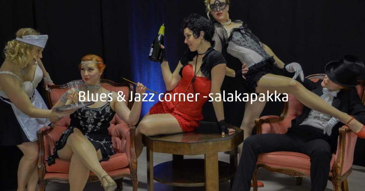 Tanssi Vieköön: Blues & Jazz corner -salakapakka