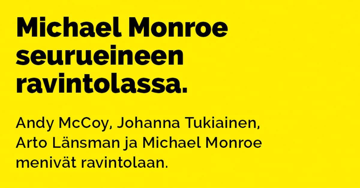 Vitsit: Michael Monroe seurueineen ravintolassa