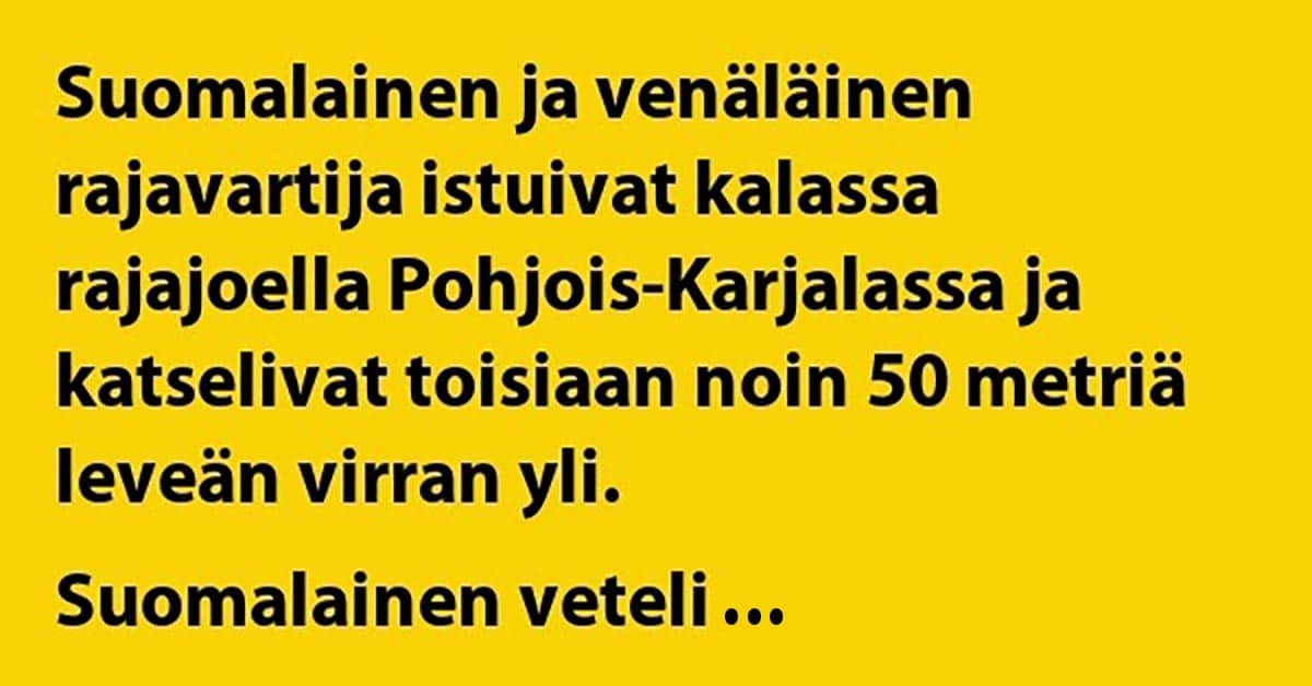 VITSIT: Suomalainen ja venäläinen rajavartija kalassa – suomalaisella tärppää