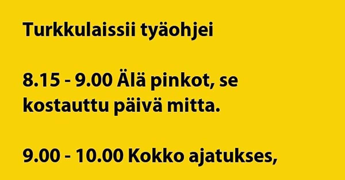 VITSIT: Turkulaiset työohjeet – näillä ei tule hiki