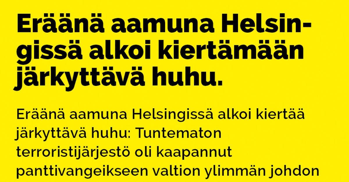 VITSIT: Helsingissä alkoi kiertämään järkyttävä huhu – nyt on piru irti